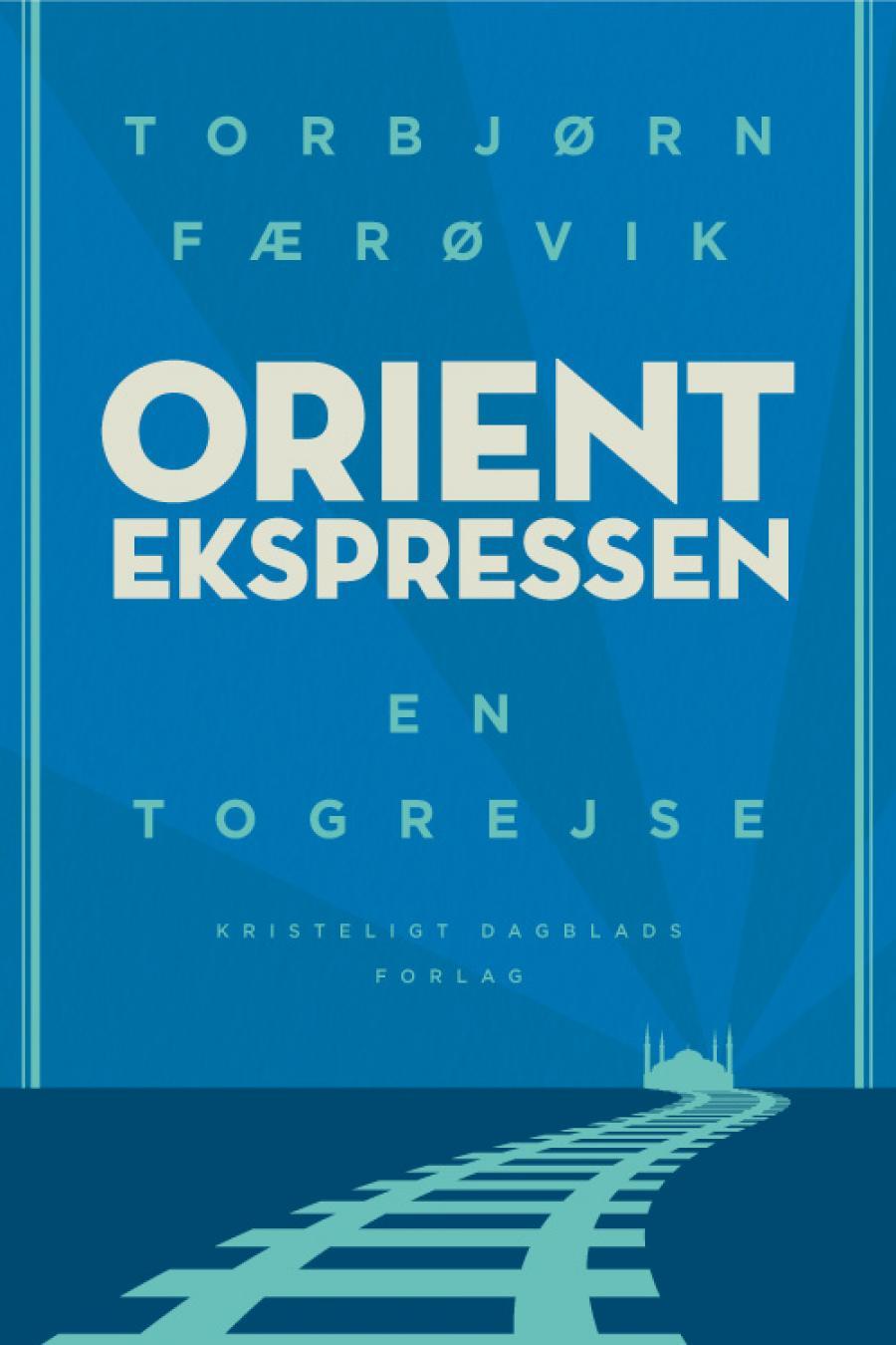 Orientekspressen af Torbjørn Færøvik